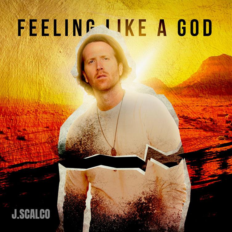 Feeling Like a God - J.Scalco